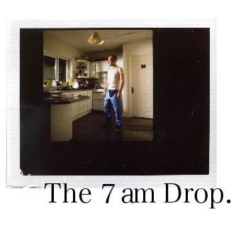the-7am-drop-april-07.jpg